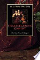 The Cambridge Companion to Shakespearean Comedy