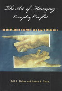 The Art of Managing Everyday Conflict