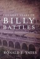 The Lost Years of Billy Battles [Pdf/ePub] eBook