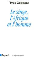 Le Singe, l'Afrique et l'homme [Pdf/ePub] eBook