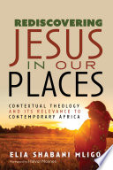 Rediscovering Jesus In Our Places