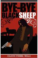 Bye Bye Black Sheep Book