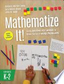 Mathematize It   Grades K 2