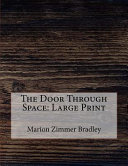 Read Online The Door Through Space For Free