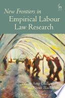 New Frontiers in Empirical Labour Law Research
