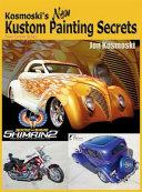 Kosmoski s New Kustom Painting Secrets
