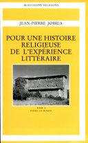 Pour une histoire religieuse de l'expérience littéraire