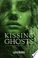 Kissing Ghosts
