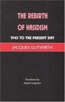 The Rebirth of Hasidism