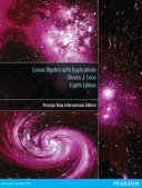 Linear Algebra with Applications  Pearson New International Edition
