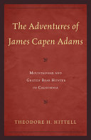The Adventures of James Capen Adams Pdf/ePub eBook