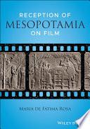 Reception Of Mesopotamia On Film