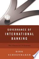 Governance of International Banking