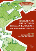 (Re)mapping the Latina/o Literary Landscape ebook