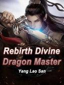 Pdf Rebirth: Divine Dragon Master