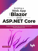 Building a Web App with Blazor and ASP  Net Core