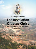 A Study Guide for The Revelation of Jesus Christ