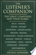 The Listener s Companion  The Great Composers and their Works