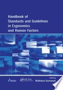 Handbook of Standards and Guidelines in Ergonomics and Human Factors
