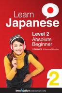 Learn Japanese - Level 2: Absolute Beginner (Enhanced Version): ...