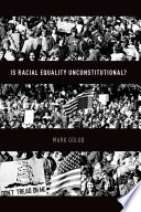 Is Racial Equality Unconstitutional