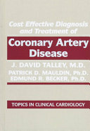 Cost Effective Diagnosis and Treatment of Coronary Artery Disease