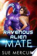 Ravenous Alien Mate