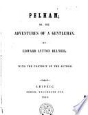 Pelham  or the adventures of a gentleman Book