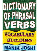 Dictionary of Phrasal Verbs  Vocabulary Building