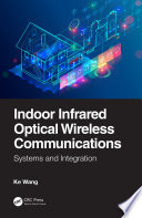 Indoor Infrared Optical Wireless Communications