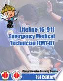Lifeline 16 911 Emergency Medical Technician  EMT B