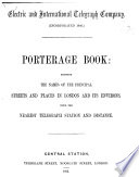Electric And International Telegraph Company Porterage Book Showing The Names Of The Principal Streets And Places In London And Its Environs With The Nearest Telegraph Station And Distance