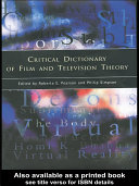 Critical Dictionary of Film and Television Theory