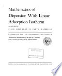 Mathematics of Dispersion with Linear Adsorption Isotherm