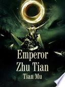 Emperor Zhu Tian