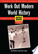 Work Out Modern World History GCSE