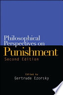 Philosophical Perspectives On Punishment Second Edition