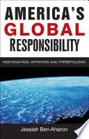 America s Global Responsibility Book