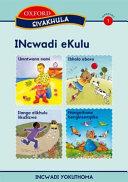 Books - Siyakhula IsiNdebele Stage 1 Big Book Umntwana namiIbholo ebovuNangathana bengineempikoIlanga elikhulu likaSizwe | ISBN 9780195988710