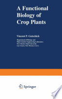 A Functional Biology Of Crop Plants