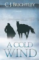 A Cold Wind Book