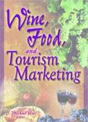 Wine Food And Tourism Marketing