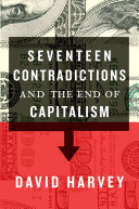 Pdf Seventeen Contradictions and the End of Capitalism Telecharger