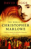 The World of Christopher Marlowe [Pdf/ePub] eBook