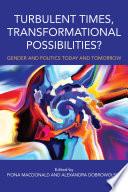 Turbulent Times  Transformational Possibilities