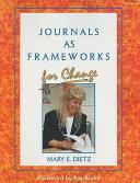 Journals as Framework for Change