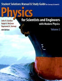 Student Solutions Manual and Study Guide for Serway and Jewett s Physics for Scientists and Engineers with Modern Physics  Sixth Edition