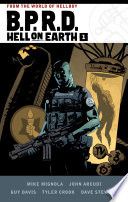B. P. R. D. Hell on Earth Volume 1