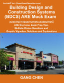 Building Design and Construction Systems (Bdcs) Are Mock Exam (Architect Registration Exam) Pdf/ePub eBook