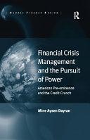 Financial Crisis Management and the Pursuit of Power Pdf/ePub eBook